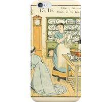 The Buckle My Shoe Picture Book by Walter Crane 1910 25 - Fifteen Sixteen Maids in the Kitchen iPhone Case/Skin