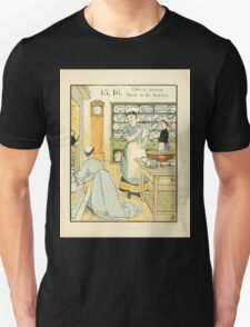 The Buckle My Shoe Picture Book by Walter Crane 1910 25 - Fifteen Sixteen Maids in the Kitchen Unisex T-Shirt