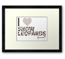 I Love Snow Leopards Framed Print