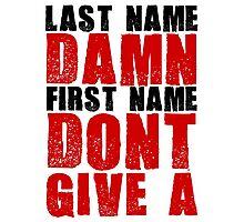 Last Name Damn Photographic Print