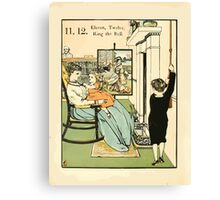 The Buckle My Shoe Picture Book by Walter Crane 1910 22 - Eleven Twelve Ring the Bell Canvas Print