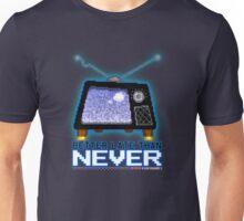 Retro TV - Better Late Than Never Videogames Unisex T-Shirt