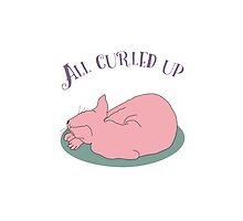 All Curled Up by CuriousCart