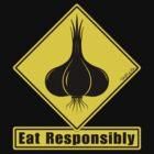 Garlic - Eat Responsibly! by TsipiLevin