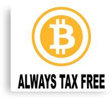 Bitcoin tax free Canvas Print