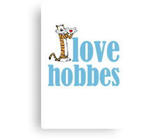 I love Hobbes Canvas Print