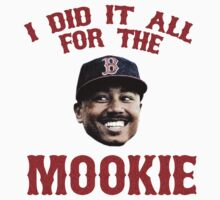 I Did It All For the Mookie - Red Sox Kids Tee