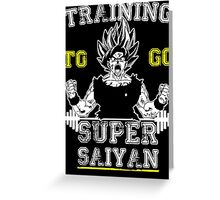TRAINING TO GO SUPER SAIYAN (WHITE) Greeting Card