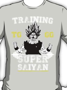 TRAINING TO GO SUPER SAIYAN (WHITE) T-Shirt