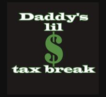 Daddy's Little Tax Break Kids Tee