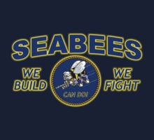 US NAVY SEABEES WE BUILD WE FIGHT CAN DO! by colormecolorado