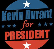 Kevin Durant for PRESIDENT by fancytees