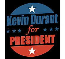 Kevin Durant for PRESIDENT Photographic Print