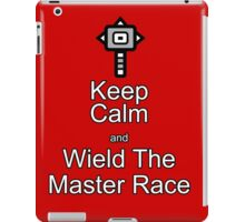 Keep Calm and wield The Master Race iPad Case/Skin