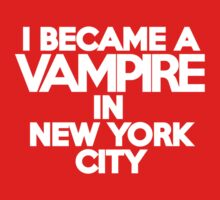 I became a vampire in New York Kids Clothes