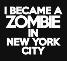 I became a zombie in New York by onebaretree