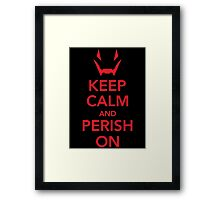 Avengers - The Age of Ultron - Keep Calm and Perish On Framed Print