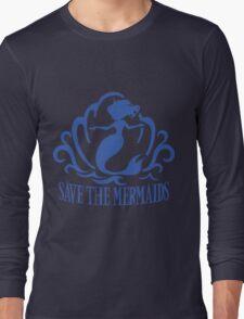 Save the Mermaids Long Sleeve T-Shirt