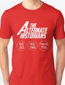 The Alternate Historians Unisex T-Shirt