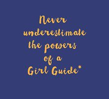 Never Underestimate the powers of a Girl Guide Womens Fitted T-Shirt