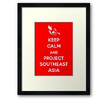 Keep Calm and Project Southeast Asia Framed Print