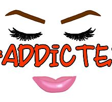 #Addicted Face by MUADesigns