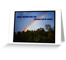 God Is In Total Control  Greeting Card