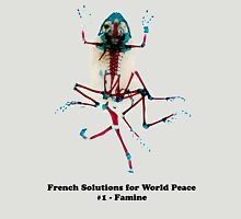 French Solutions For World Peace #1 - Famine T-Shirt