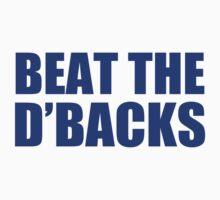 LA DODGERS - BEAT THE DIAMONDBACKS (D'BACKS) by MOHAWK99