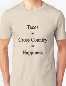 Tacos + Cross Country = Happiness  T-Shirt