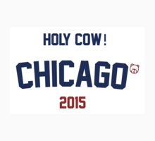 Holy Cow! Chicago Cubs 2015 by Go-Cubs