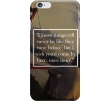 Once More iPhone Case/Skin