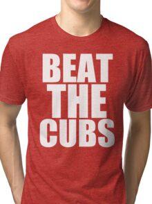 St Louis Cardinals - BEAT THE CUBS Tri-blend T-Shirt