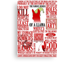 The Famous Words Of A Llama Canvas Print