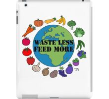Waste Less, Feed More iPad Case/Skin