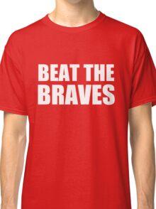 Washington Nationals - BEAT THE BRAVES Classic T-Shirt