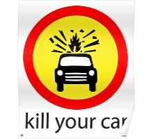 Kill Your Car Poster