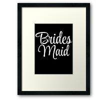 Brides Maid Graphic Framed Print