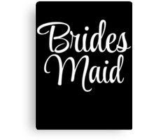 Brides Maid Graphic Canvas Print