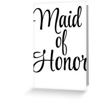 Maid of Honor Graphic Greeting Card