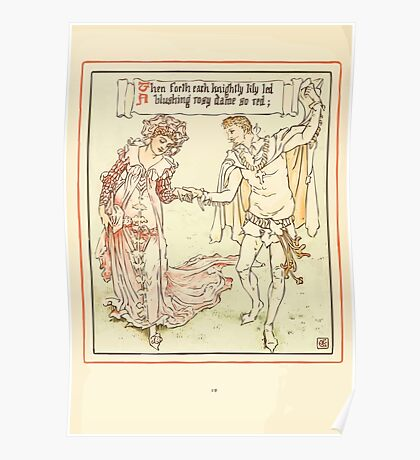 Queen Summer, or, The Tourney of the Lilly and the Rose by Walter Crane 1891 44 - Then forth each knightly lily led Poster