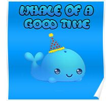 Cute Party Whale Poster