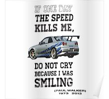 If the speed kills me  Poster