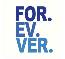 Forever. For-ev-ver. Sandlot Design Art Print