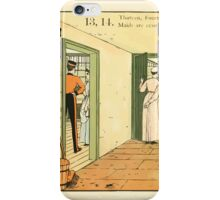 The Buckle My Shoe Picture Book by Walter Crane 1910 23 - Thirteen Fourteen Maids are Courting iPhone Case/Skin