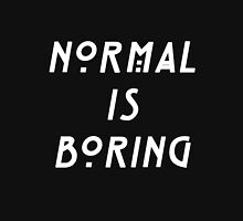 NORMAL IS BORING Hoodie