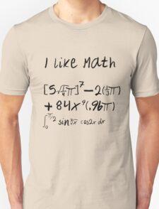 I Like Math Unisex T-Shirt