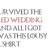 Red Wedding T-Shirt by Callum Major