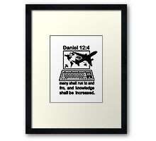 DANIEL 12:4  the Global Village Framed Print