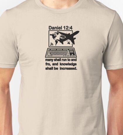 DANIEL 12:4  the Global Village Unisex T-Shirt